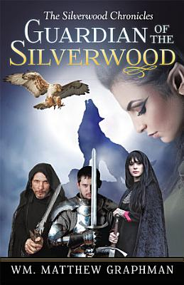 Guardian of the Silverwood PDF