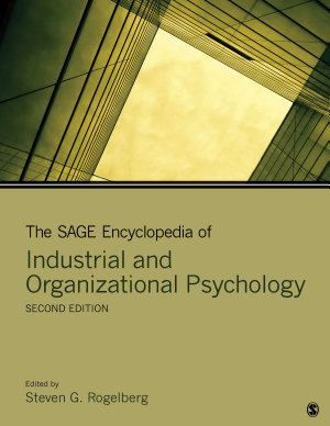 The SAGE Encyclopedia of Industrial and Organizational Psychology PDF