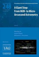A Giant Step  From Milli  to Micro  Arcsecond Astrometry  IAU S248  PDF