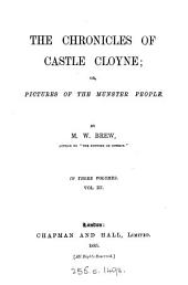 The Chronicles of Castle Cloyne: Or, Pictures of the Munster People, Volume 3