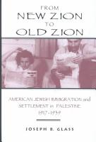 From New Zion to Old Zion PDF
