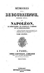 Memoires de M. de Bourrienne, ministre d'etat: Volume6