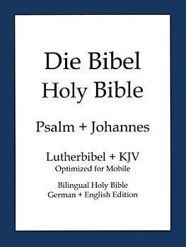 Holy Bible  German and English Edition Lite  Die Bibel  PDF