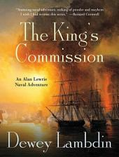 The King's Commission: An Alan Lewrie Naval Adventure
