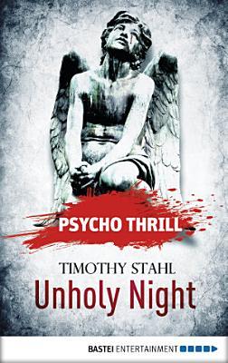 Psycho Thrill   Unholy Night