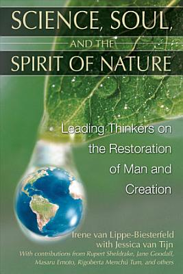 Science  Soul  and the Spirit of Nature