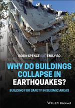 Why do buildings collapse in earthquakes? Building for safety in seismic areas
