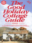 Good Holiday Cottage Guide 1999