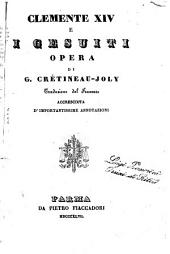 Clemente 14. e i gesuiti opera di G. Crètineau-Joly