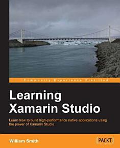 Learning Xamarin Studio PDF