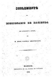 Supplemento al diccionario de hacienda con aplicación a España