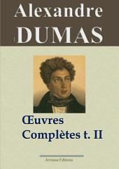 Alexandre Dumas : Oeuvres complètes - T. 2/2 (Histoire, voyages et théâtre)