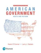 American Government: Roots and Reform - 2016 Presidential Election, Edition 13