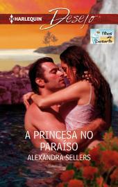 A princesa no paraíso