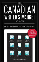 The Canadian Writer s Market  19th Edition PDF
