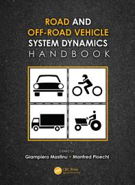 Road and Off Road Vehicle System Dynamics Handbook PDF