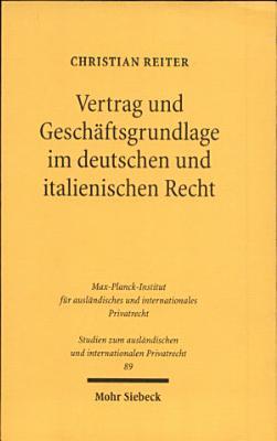 Vertrag und Gesch  ftsgrundlage im deutschen und italienischen Recht PDF