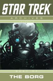 Star Trek Archives Volume 2: Best of Borg