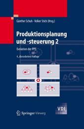 Produktionsplanung und -steuerung 2: Evolution der PPS, Ausgabe 4