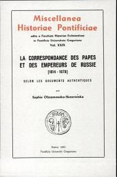 La correspondance des papes et des empereurs de Russie (1814-1878): selon les documents authentiques