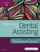 Essentials of Dental Assisting - E-Book: Edition 6