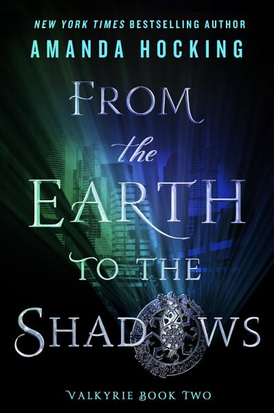 Download From the Earth to the Shadows Book
