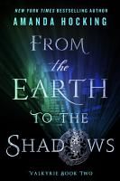 From the Earth to the Shadows PDF
