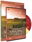 What S So Amazing About Grace Participant S Guide With Dvd Book PDF