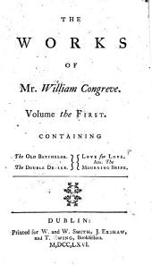 The Works of Mr. William Congreve. ...