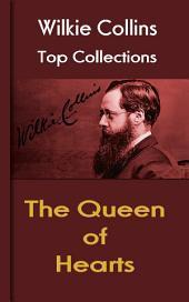 The Queen of Hearts: Wilkie Collins