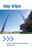 Day Trips   from St  Louis PDF