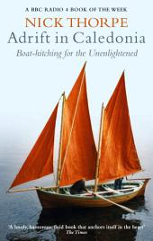 Adrift In Caledonia: Boat-Hitching for the Unenlightened