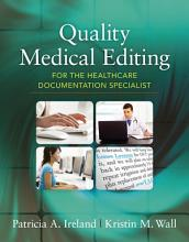Quality Medical Editing for the Healthcare Documentation Specialist PDF