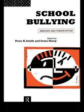 School Bullying: Insights and Perspectives