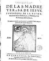 Los Libros de la S. Madre Teresa de Iesvs ...