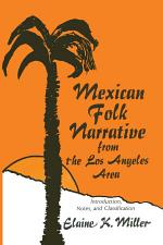 Mexican Folk Narrative from the Los Angeles Area