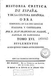 Historia critica de España y de la cultura española: obra compuesta y publicada en italiano