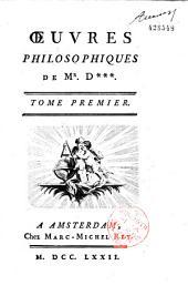 Oeuvres philosophiques de Mr D*** (Diderot)...: Volume1
