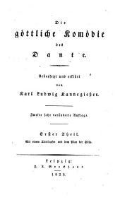 Die göttliche Komödie: Mit einem Titelkupfer und dem Plane der Hölle, Band 1