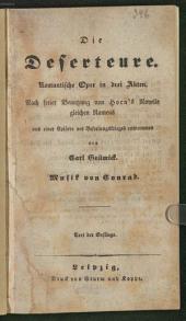 Die Deserteure: romantische Oper in drei Akten : Text der Gesänge