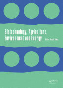 Biotechnology, Agriculture, Environment and Energy