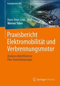 Praxisbericht Elektromobilit  t und Verbrennungsmotor PDF