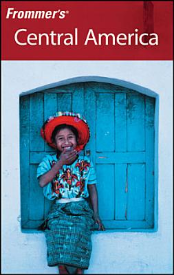 Frommer s   Central America PDF