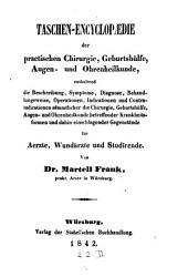 Taschen-Encyklopädie der praktischen Chirurgie, Geburthilfe, Augen- und Ohrenheilkunde