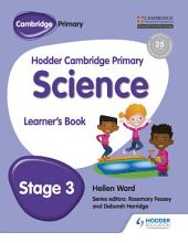 Hodder Cambridge Primary Science Learner's: Book 3