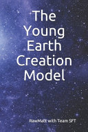 The Young Earth Creation Model PDF