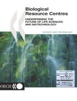 Biological Resource Centres Underpinning the Future of Life Sciences and Biotechnology PDF