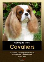 Getting to Know Cavaliers  A Guide to Choosing and Owning a Cavalier King Charles Spaniel PDF