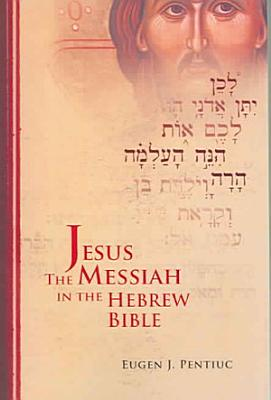 Jesus the Messiah in the Hebrew Bible PDF