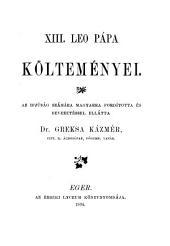 Költemenyei: az ifjuság számára magyarra forditotta és bevezetéssel ellátta Greksa Kázmér